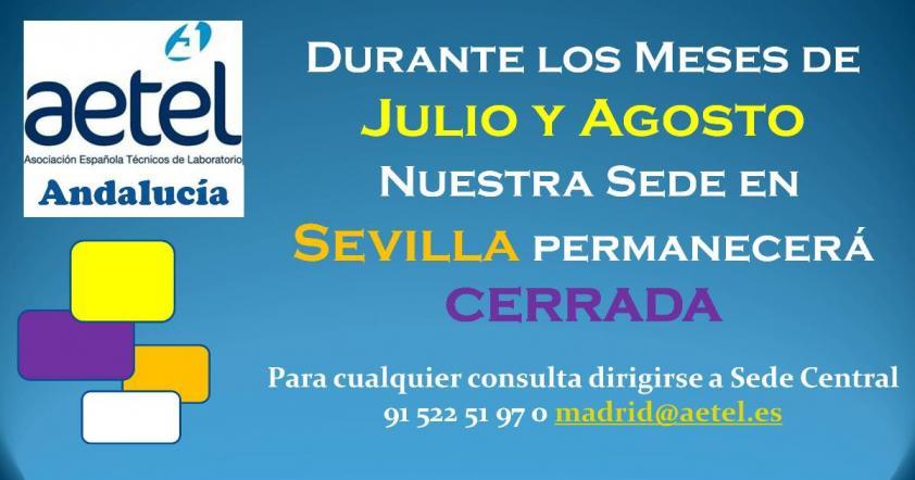 Sede Sevilla cerrada Julio y Agosto